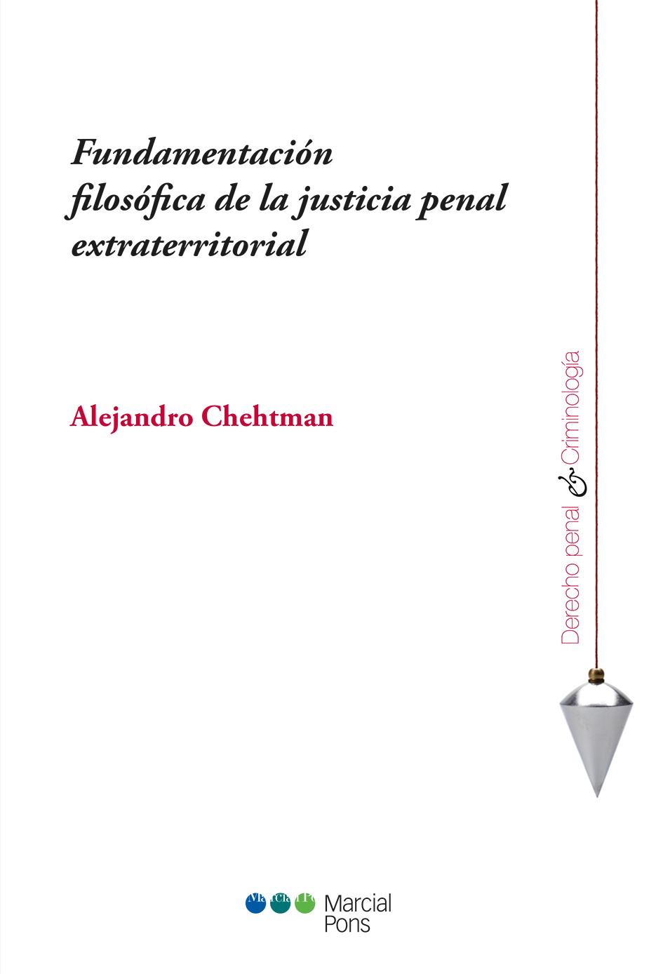 Portada del libro Fundamentación filosófica de la justicia penal extraterritorial