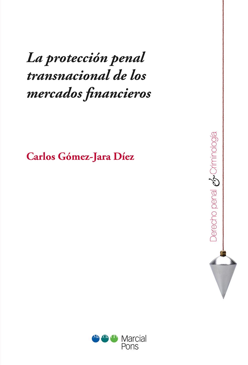 Portada del libro La protección penal transnacional de los mercados financieros