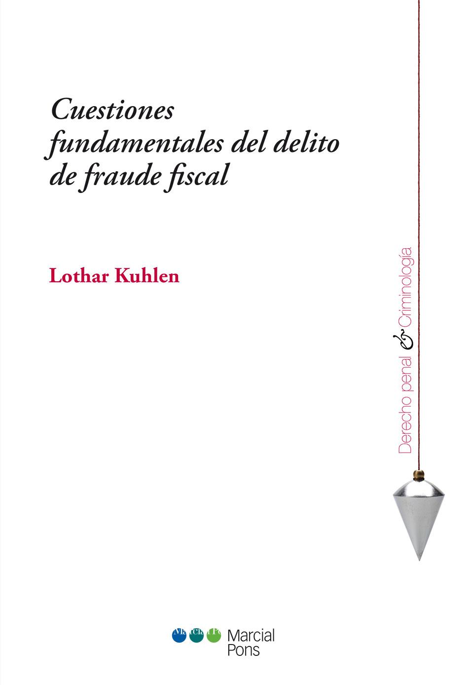 Portada del libro Cuestiones fundamentales del delito de fraude fiscal