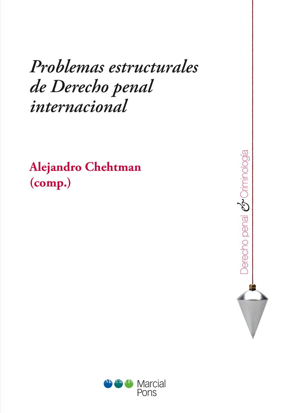 Portada del libro Problemas estructurales de Derecho penal internacional