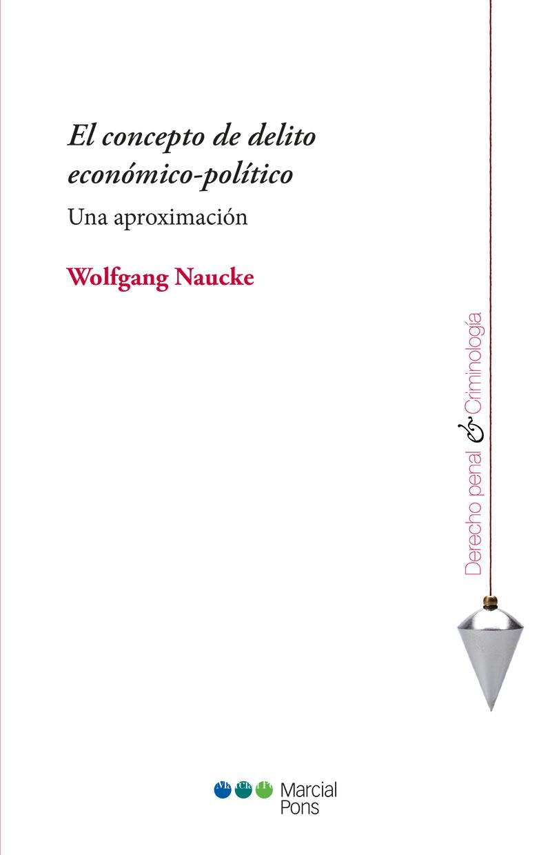 Portada del libro El concepto de delito económico-político