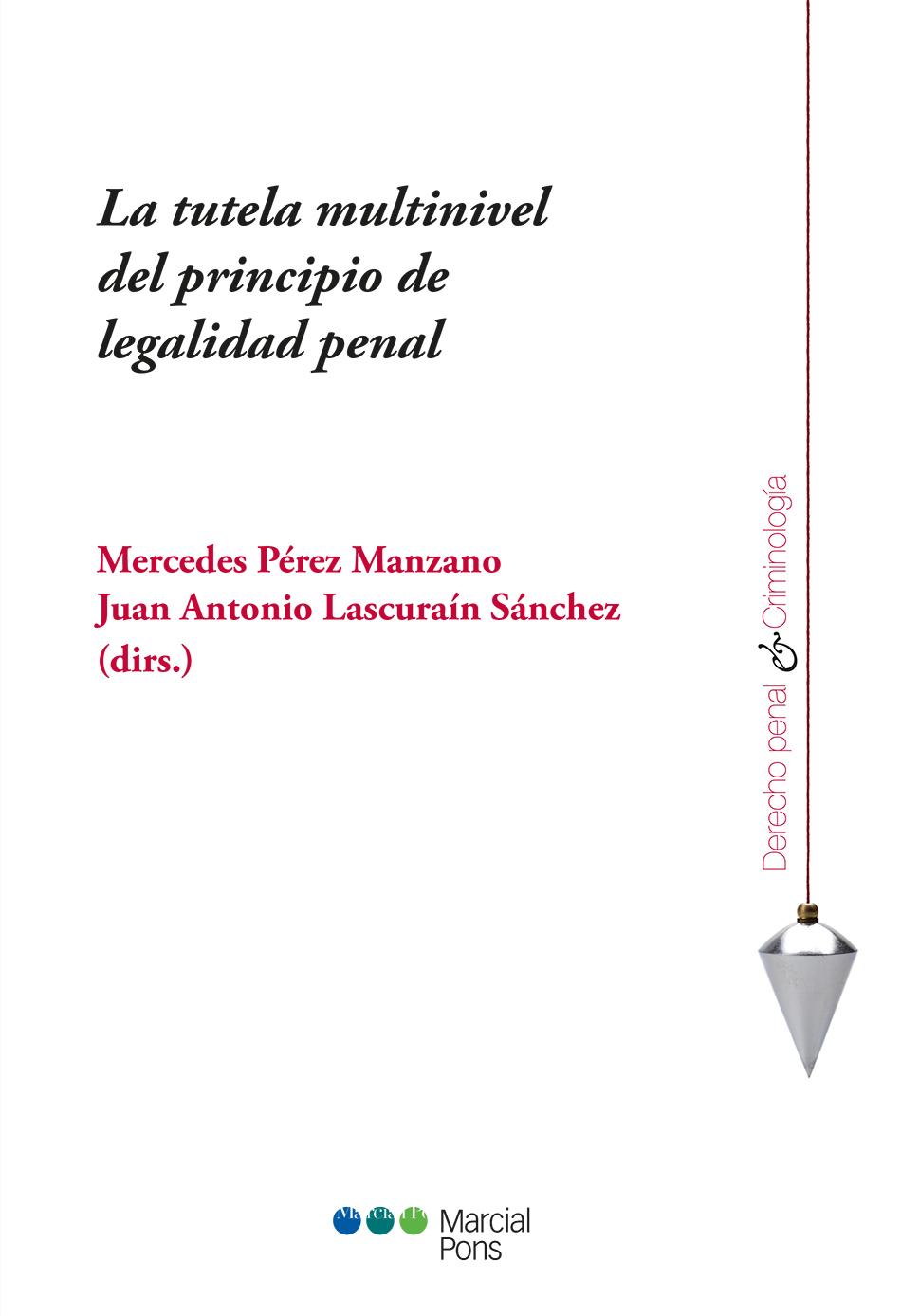 Portada del libro La tutela multinivel del principio de legalidad penal