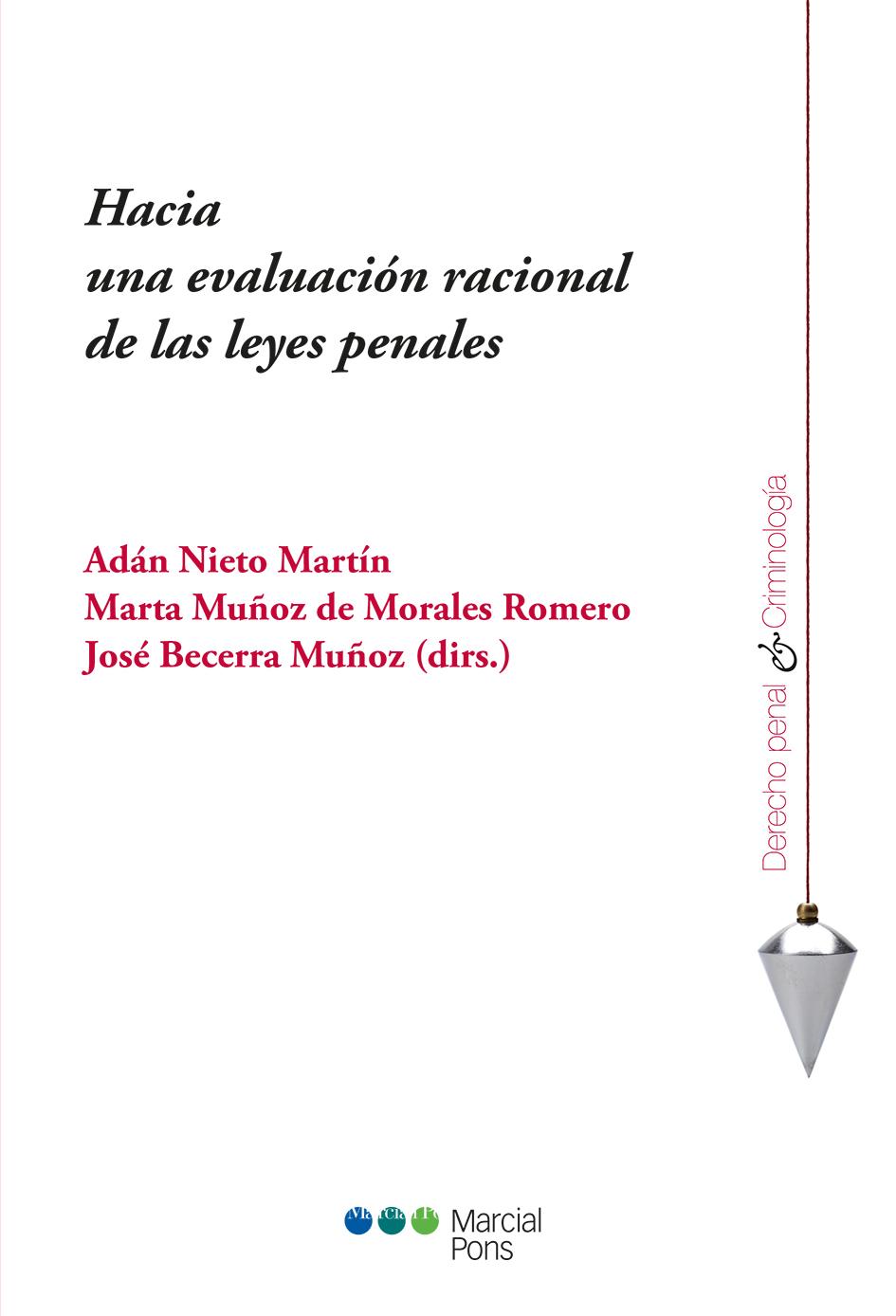 Portada del libro Hacia una evaluación racional de las leyes penales