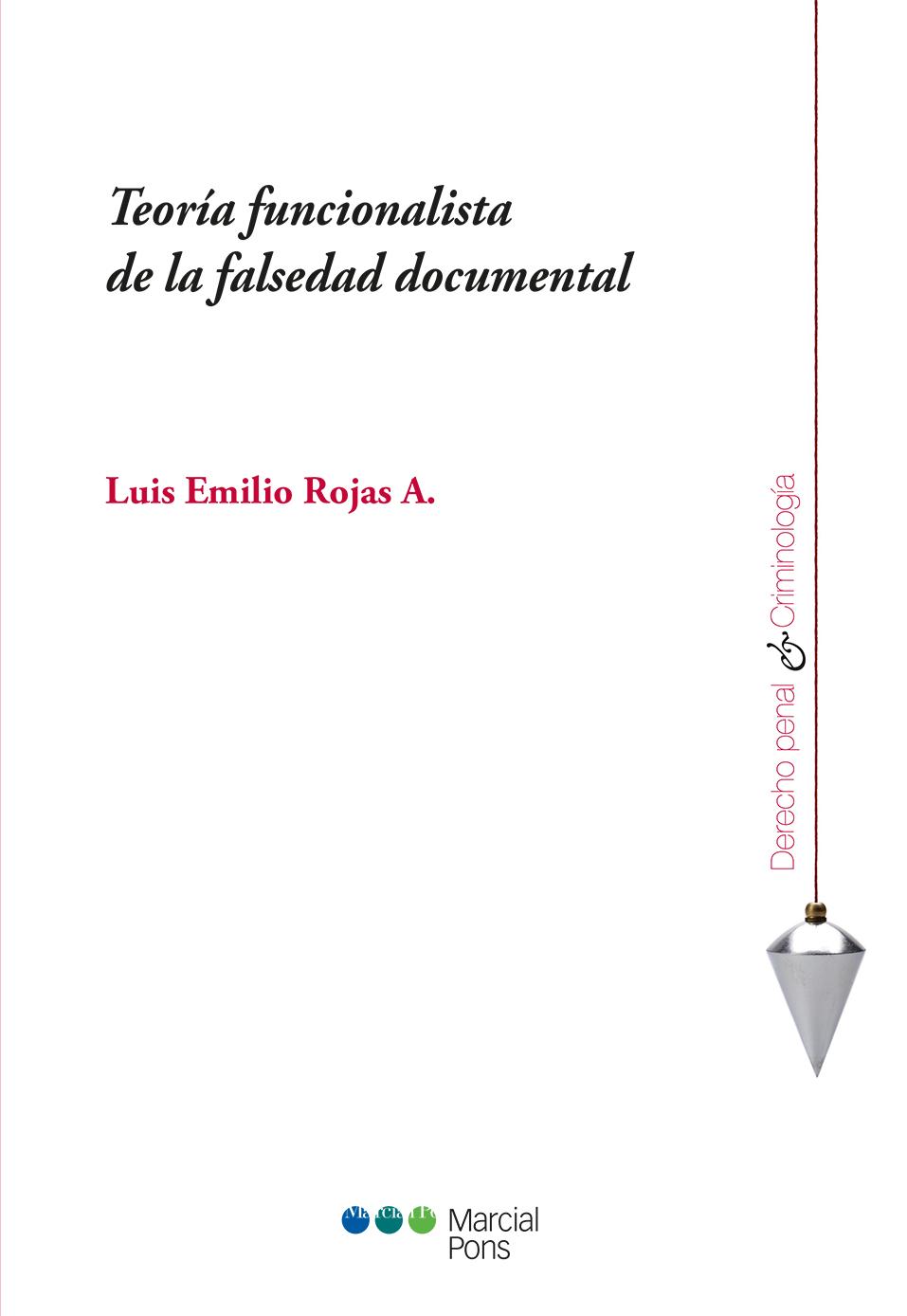 Portada del libro Teoría funcionalista de la falsedad documental