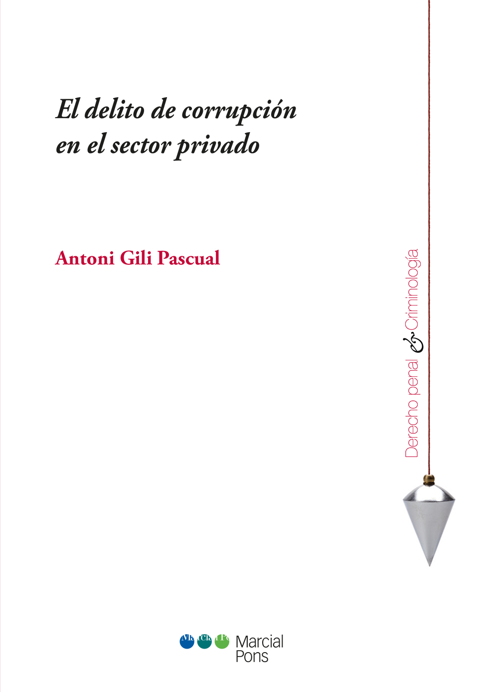 Portada del libro El delito de corrupción en el sector privado