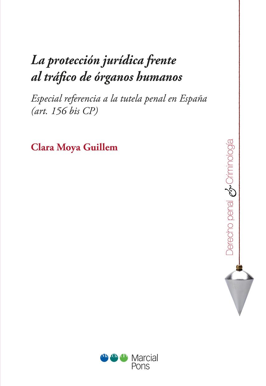 Portada del libro La protección jurídica frente al tráfico de órganos humanos