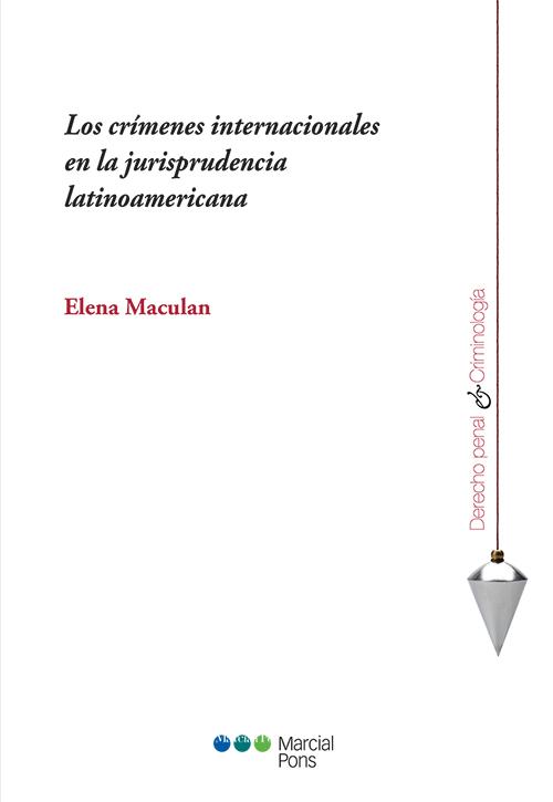 Portada del libro Los crímenes internacionales en la jurisprudencia latinoamericana