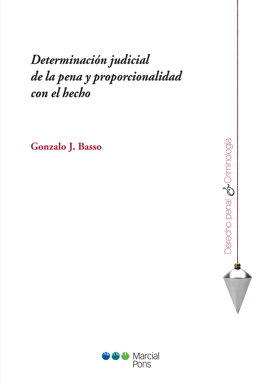 Portada del libro Determinación judicial de la pena y proporcionalidad con el hecho