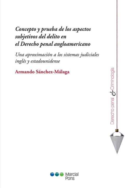 Portada del libro Concepto y prueba de los aspectos subjetivos del delito en el Derecho penal angloamericano