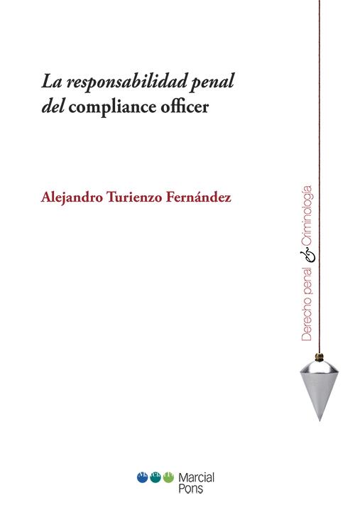 Portada del libro La responsabilidad penal del compliance officer